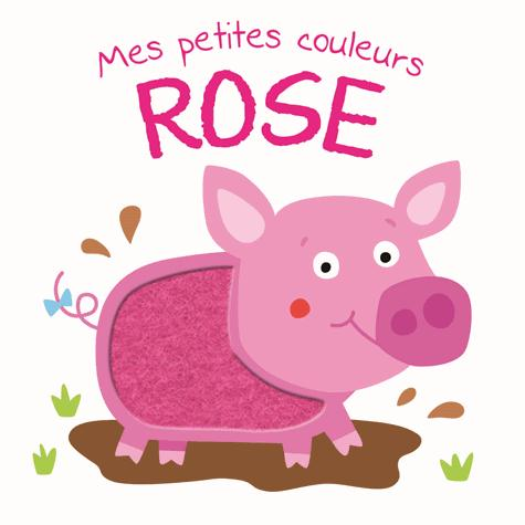 ROSE - MES PETITES COULEURS