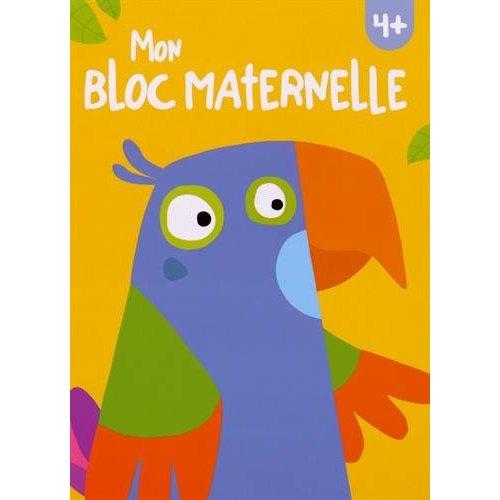 BLOC MATERNELLE 4+ (MON) PERROQUET