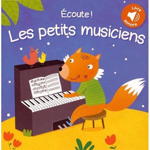 ECOUTE LES PETITS MUSICIENS
