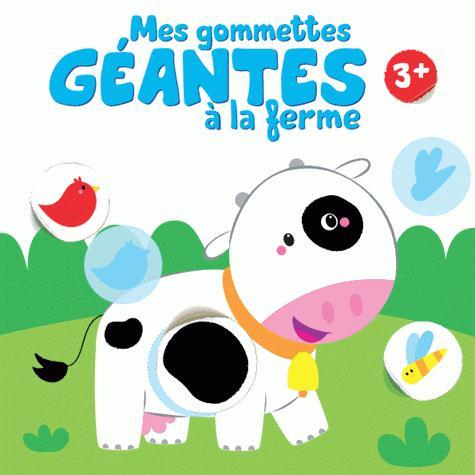 3+ VACHE MES GOMMETTES GEANTES A LA FERME