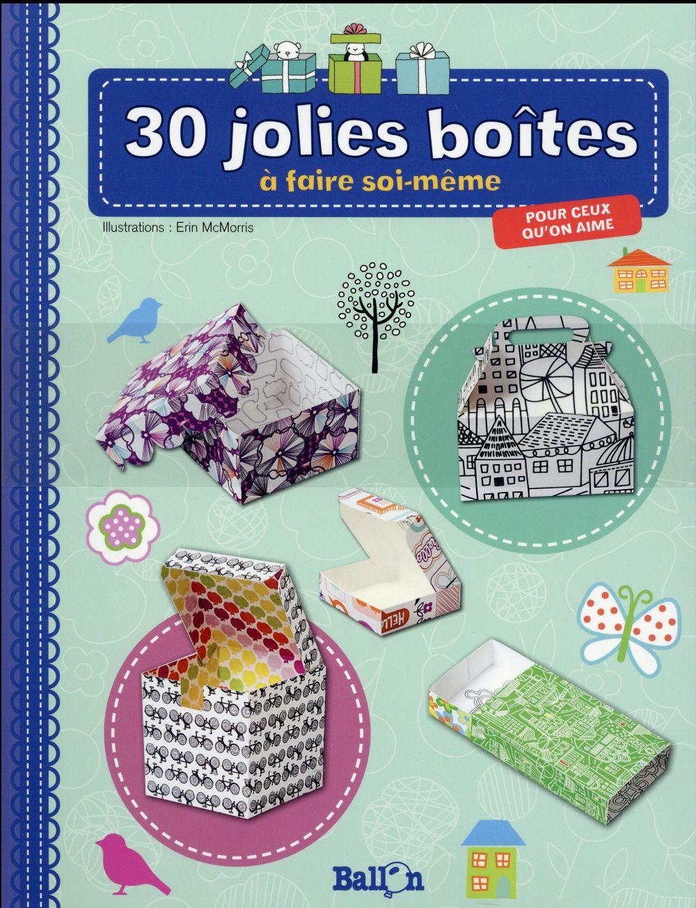 30 JOLIES BOITES POUR CEUX QU'ON AIME