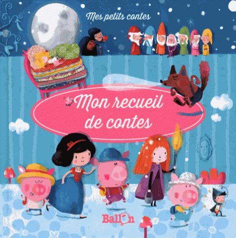 MON RECUEIL DE CONTES - VOLUME 1