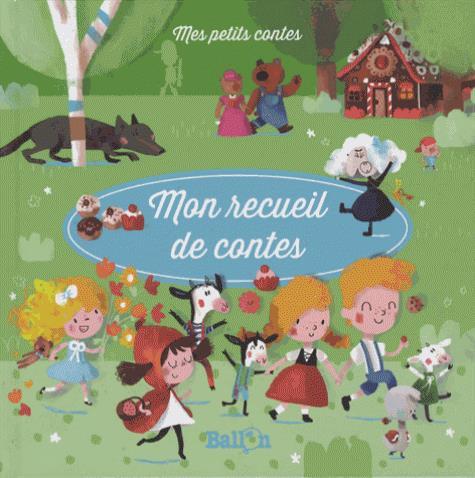MON RECUEIL DE CONTES - VOLUME 2