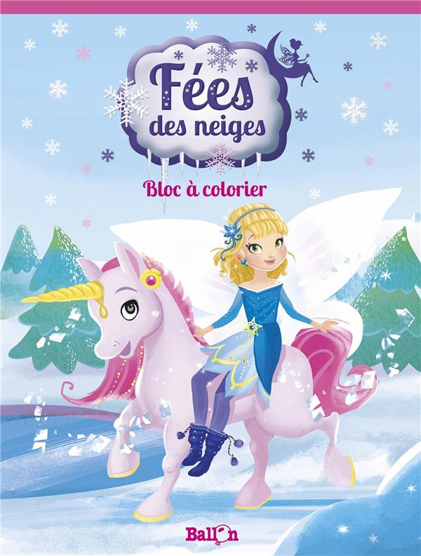 BLOC A COLORIER LA FEE DES NEIGES