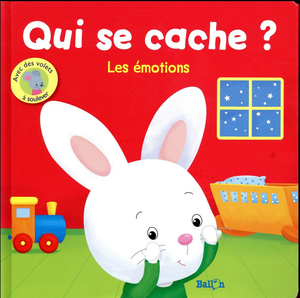QUI SE CACHE ? LES EMOTIONS