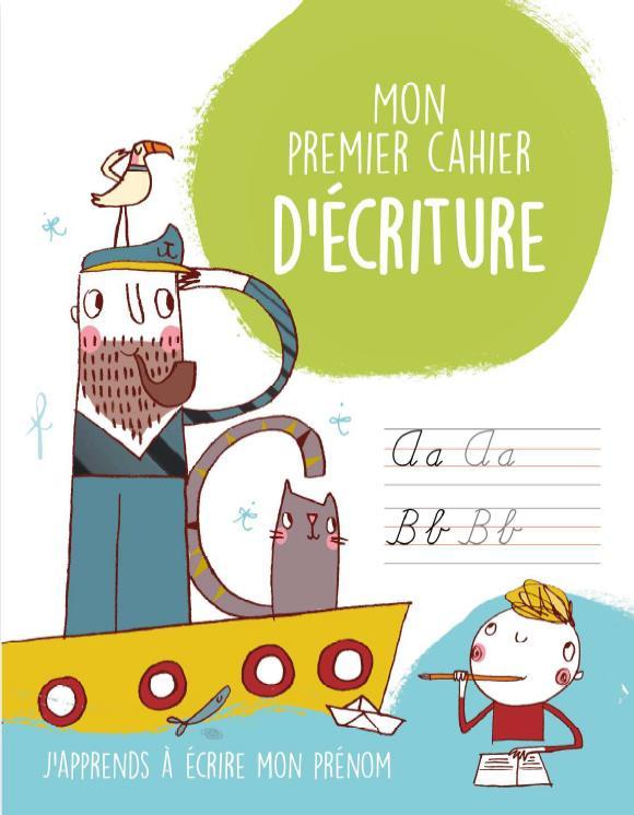 PREMIER CAHIER D'ECRITURE (MON) GARCON