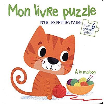 LIVRE PUZZLE POUR LES PETITES MAINS AVEC 6 GRANDES PIECES A LA MAISON