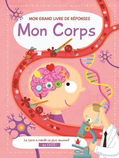 MON CORPS MON GRAND LIVRE DE REPONSES