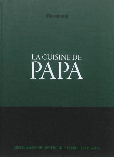 CUISINE DE PAPA (LA)
