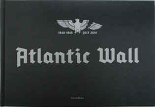 STEPHAN VANFLETEREN ATLANTIC WALL /ANGLAIS