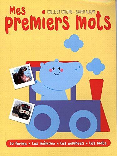 SUPER ALBUM MES PREMIERS MOTS