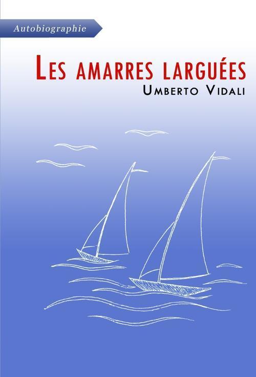 LES AMARRES LARGUEES