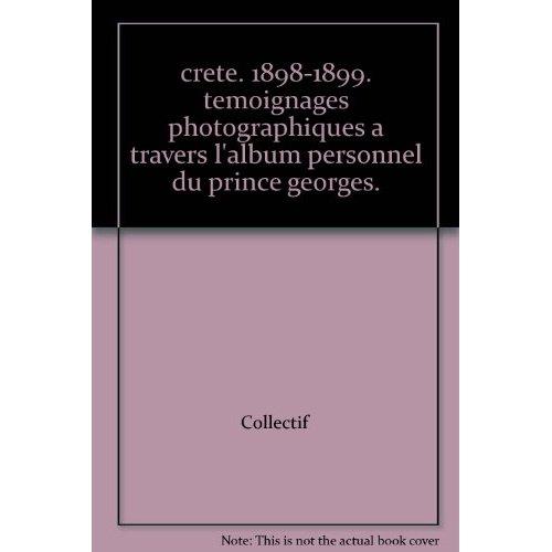 CRETE 1898-1899 (TRILINGUE GREC, FRANCAIS, ANGLAIS)