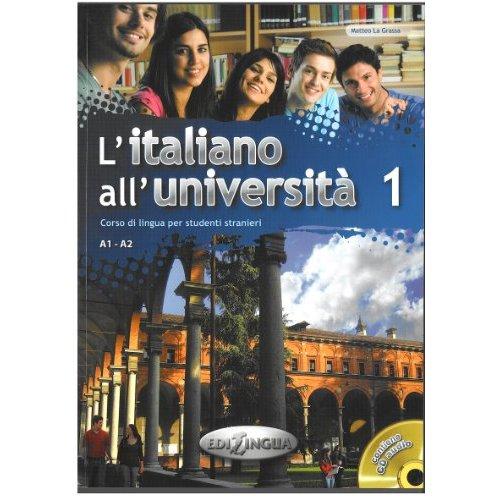L'ITALIANO ALL'UNIVERSITA 1  LIBRO DI CLASSE ED ESERCIZIARIO + CD AUDIO (A1/A2)