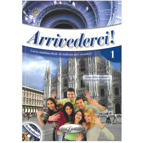 ARRIVEDERCI 1 LIBRO DELLO STUDENTE ED ESERCIZI + CD