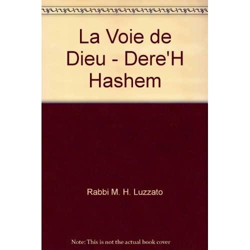 LA VOIE DE DIEU - DERE'H HASHEM