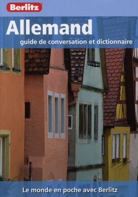 ALLEMAND - GUIDE DE CONVERSATION ET DICTIONNAIRE