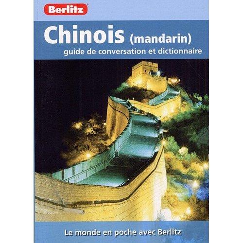 CHINOIS (MANDARIN) GUIDE DE CONVERSATION ET DICO