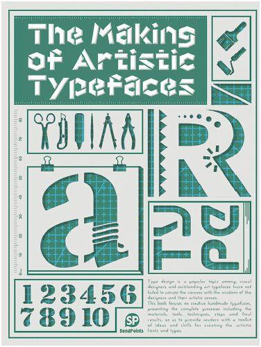 THE MAKING OF ARTISTIC TYPEFACES /ANGLAIS