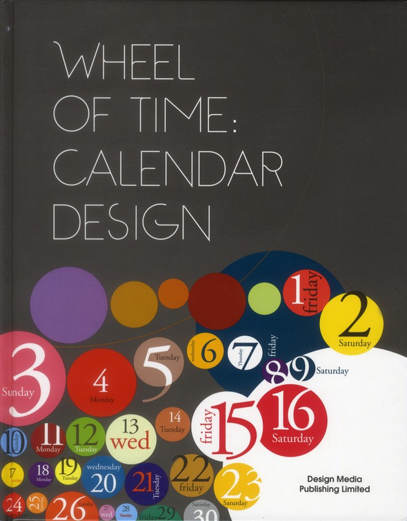 WHEEL OF TIME : CALENDAR DESIGN