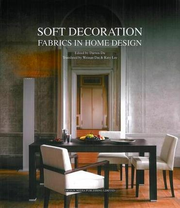 SOFT DECORATION. FABRICS IN HOME DESIGN