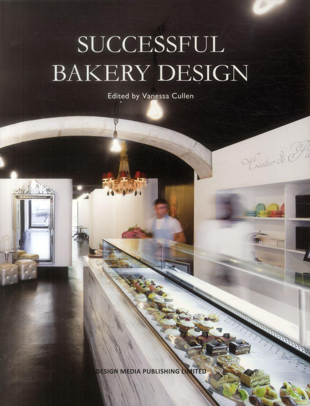 SUCCESSFUL BAKERY DESIGN