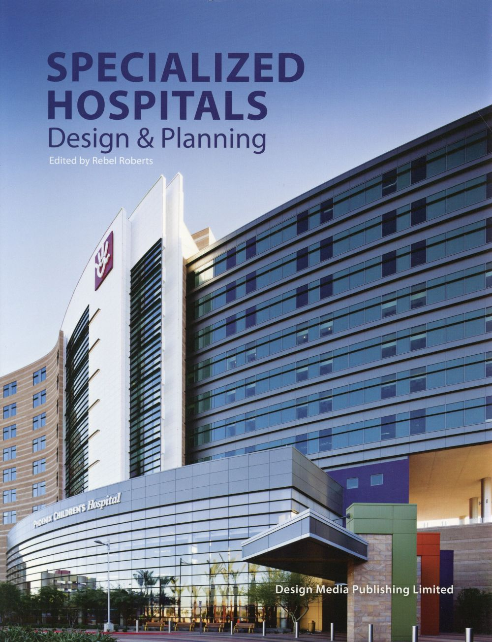 SPECIALISED HOSPITALS  DESIGN AND PLANNING