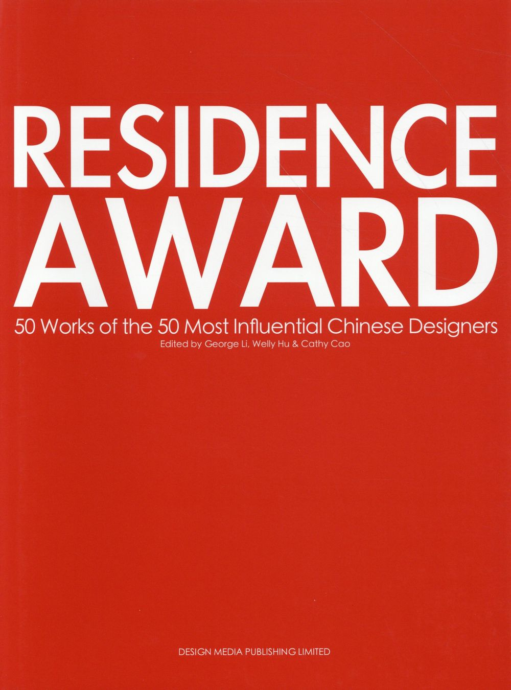 RESIDENCE AWARD  50 WORKS OF THE MOST INFLUENTIAL CHINESE DESIGNERS