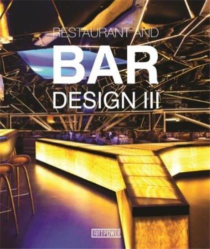 RESTAURANTS AND BARS DESIGN 3 /ANGLAIS