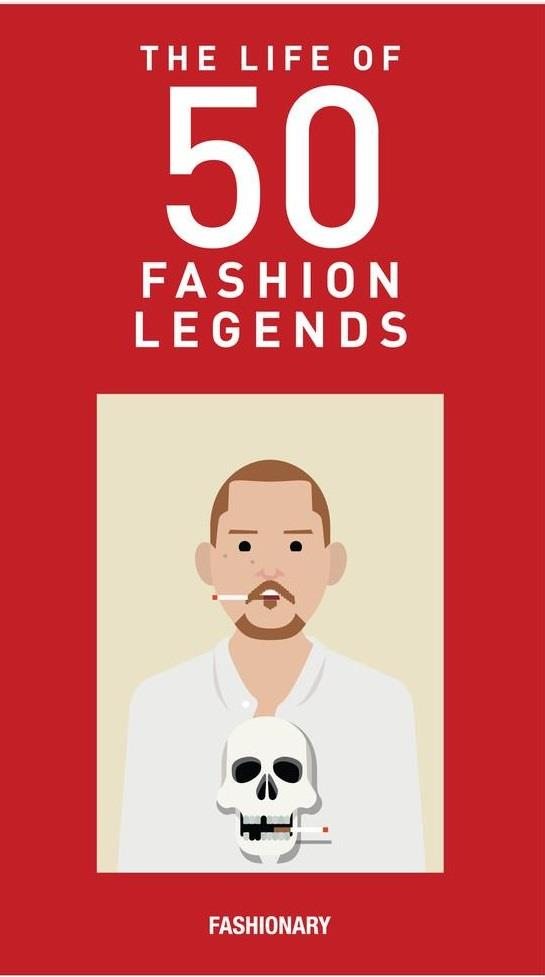 THE LIVES OF 50 FASHION LEGENDS /ANGLAIS