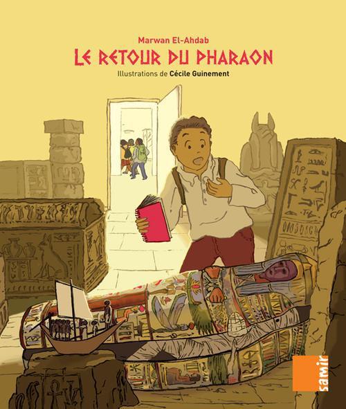 LE RETOUR DU PHARAON