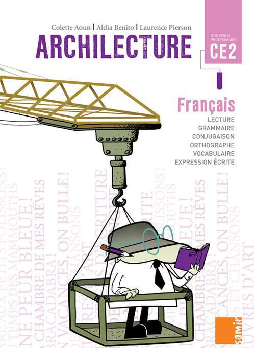 ARCHILECTURE FRANCAIS LIVRE CE2