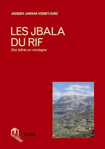 JBALA DU RIF (LES) : DES LETTRES EN MONTAGNE