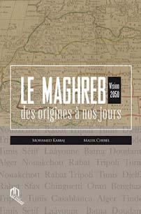 MAGHREB DES ORIGINES A NOS JOURS, (LE) : VISION 2050
