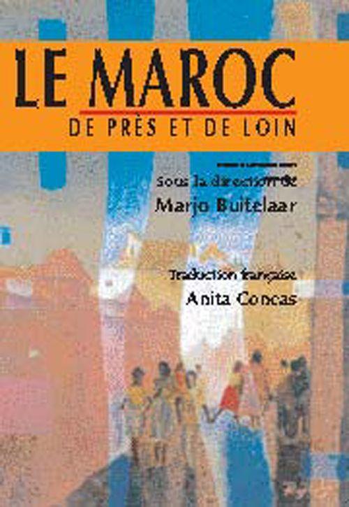 MAROC DE PRES ET DE LOIN (LE)