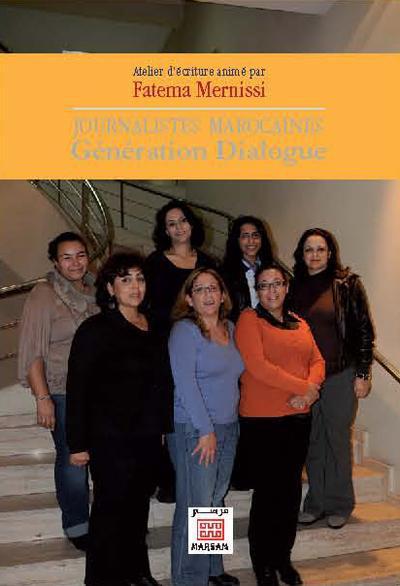 JOURNALISTES MAROCAINES - GENERATION DIALOGUE