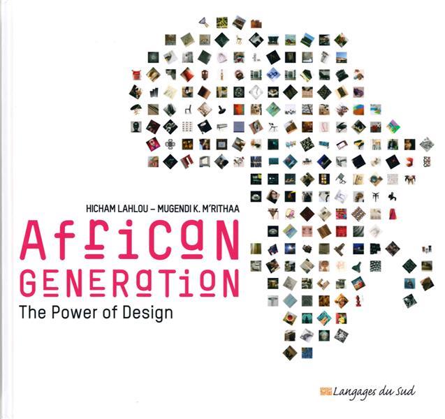 GENERATION AFRICAINE - VERSION ANGLAISE - LA FORCE DU DESIGN