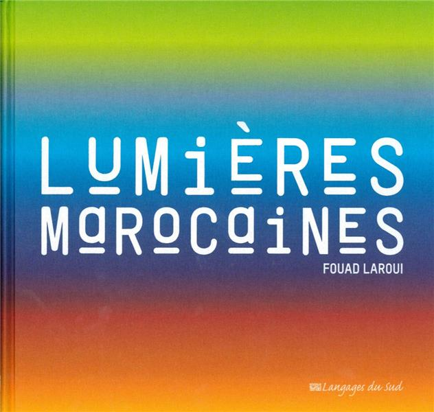 LUMIERES MAROCAINES