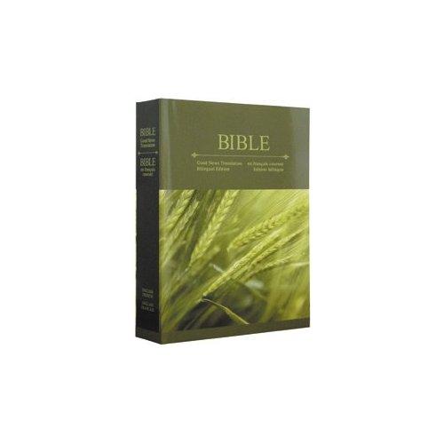 LA BIBLE EN FRANCAIS COURANT/GOOD NEWS BIBLE BILINGUE FRANCAIS/ANGLAIS SANS DEUTEROCANONIQUE