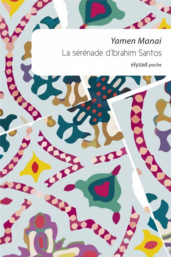 LA SERENADE D'IBRAHIM SANTOS - POCHE