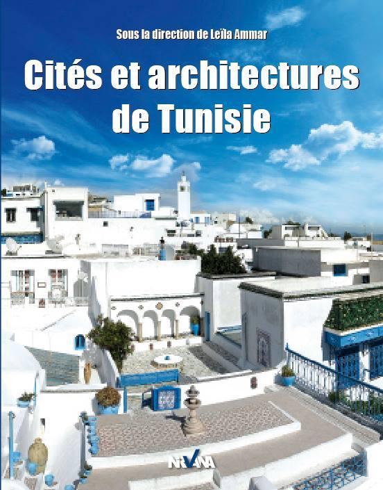CITES ET ARCHITECTURES DE TUNISIE