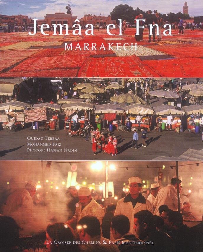 JEMAA EL FNA - MARRAKECH