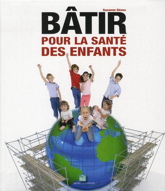 BATIR POUR LA SANTE DES ENFANTS