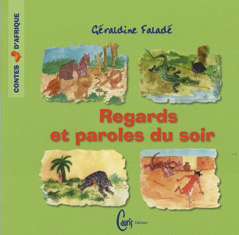 REGARDS ET PAROLES DU SOIR CONTES D AGRIQUE