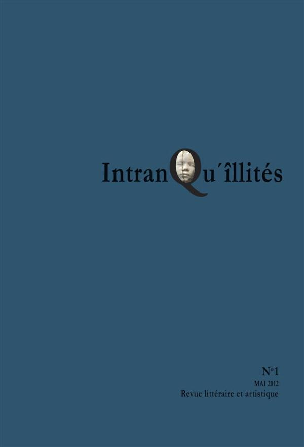 INTRANQU'ILLITES N1