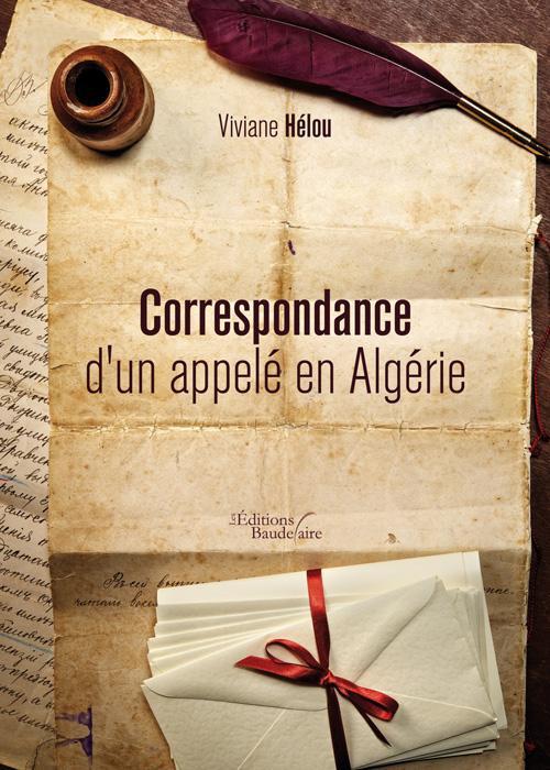 CORRESPONDANCE D'UN APPELE EN ALGERIE