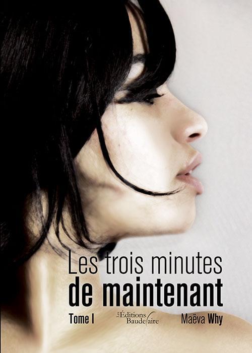 LES TROIS MINUTES DE MAINTENANT - TOME 1