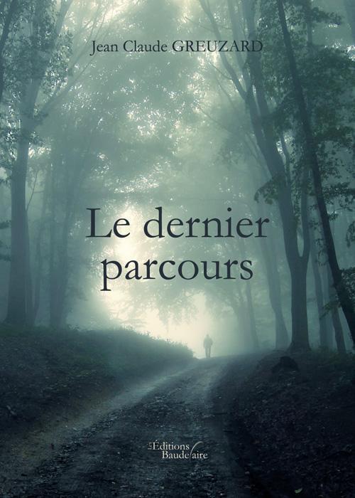 LE DERNIER PARCOURS