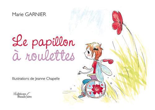 LE PAPILLON A ROULETTES