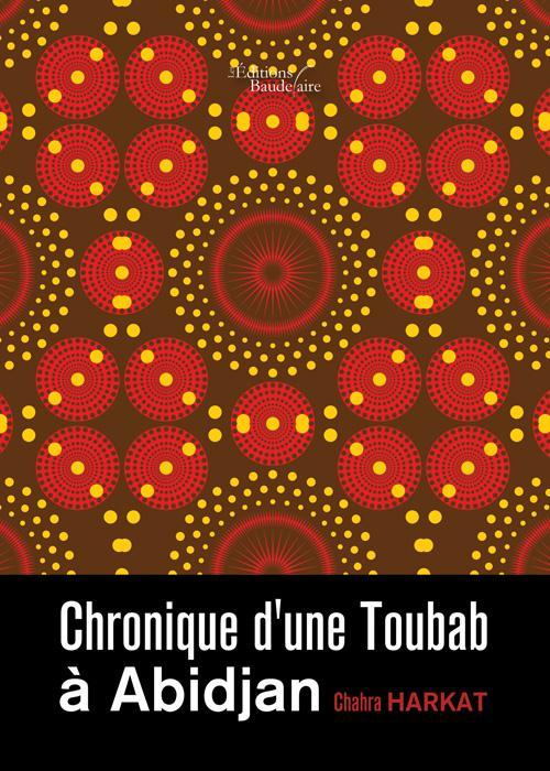 CHRONIQUE D'UNE TOUBAB A ABIDJAN